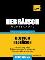 Wortschatz Deutsch-Hebräisch für das Selbststudium