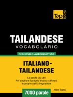 Vocabolario Italiano-Thailandese per Studio Autodidattico