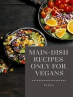 Main-Dish Recipes Only For Vegans