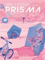 Prisma. Le diverse facce della fantascienza italiana. Vol. 1