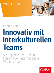 Innovativ mit interkulturellen Teams: Strategien zur virtuellen Führung von internationalen Wissensträgern