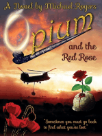 Opium and the Red Rose