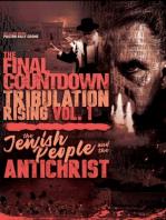 The Final Countdown Tribulation Rising Vol. 1