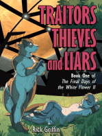 Traitors, Thieves and Liars