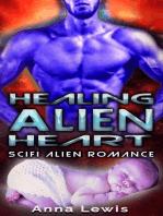 Healing the Alien's Heart