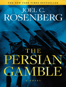 The Persian Gamble: A Marcus Ryker Series Political and Military Action Thriller: (Book 2)