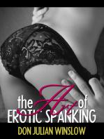 The Art of Erotic Spanking