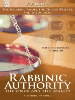 Rabbinic Authority, Volume 4