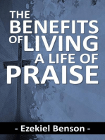 The Benefits of Living a Life of Praise