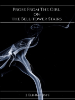 Prose From The Girl on the Bell-tower Stairs
