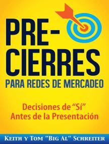 """Pre-Cierres para Redes de Mercadeo: Decisiones de """"Sí"""" Antes de la Presentación"""