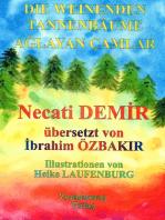 Die Weinenden Tannenbäume: Eine türkische Sage für Kinder in deutscher und türkischer Sprache