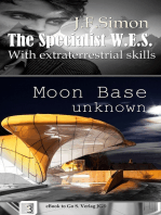 Moon Base unknown (The Specialist W.E.S. 3)