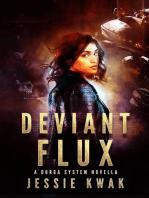 Deviant Flux: Durga System Series, #3