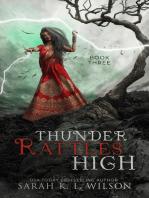 Thunder Rattles High