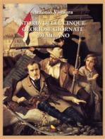 Storia delle cinque gloriose giornate di Milano