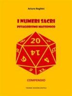 I numeri sacri. Pitagorismo massonico