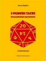 I numeri sacri. Pitagorismo massonico: Compendio