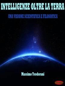 Intelligenze oltre la terra: Una visione scientifica e filosofica