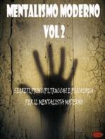 Mentalismo moderno Vol 2: Segreti, principi, trucchi e psicologia per il mentalista moderno