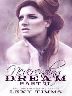 Neverending Dream - Part 2