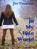 In My Blue World