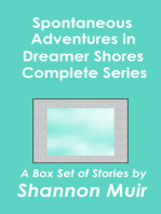 Spontaneous Adventures in Dreamer Shores Complete Series