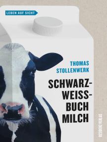 Schwarzweißbuch Milch