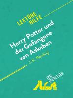 Harry Potter und der Gefangene von Askaban von J .K. Rowling (Lektürehilfe)