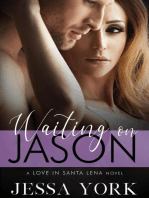Waiting On Jason
