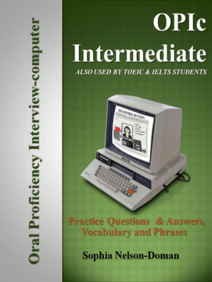 OPIc Intermediate: OPIc - ACTFL Speaking Test Preparation by Sophia  Nelson-Doman - Book - Read Online