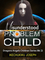 Misunderstood Problem Child (Dragons Angels Children Series Book Three)