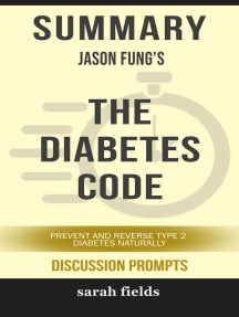 Summary of The Diabetes Code: Prevent and Reverse Type 2 Diabetes Naturally (Discussion Prompts)