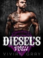 Diesel's Vow