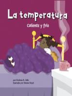 La temperatura: Caliente y frío