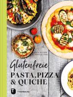 Glutenfreie Pasta, Pizza & Quiche