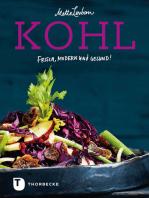 Kohl: Frisch, modern und gesund!