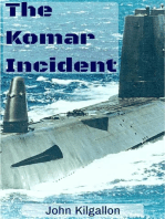 The Komar Incident