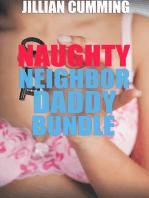 Naughty Neighbor Daddy Bundle