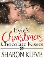 Evie's Christmas Chocolate Kisses