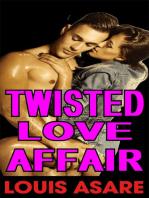 Twisted Love Affair