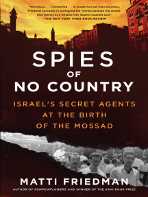 Spies of No Country: Israel's Secret Agents at the Birth of the Mossad