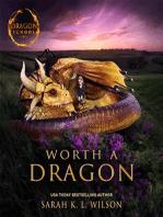 Worth a Dragon