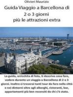 Guida Viaggio a Barcellona di 2 o 3 giorni più le attrazioni extra