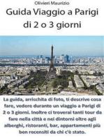 Guida Viaggio a Parigi di 2 o 3 giorni