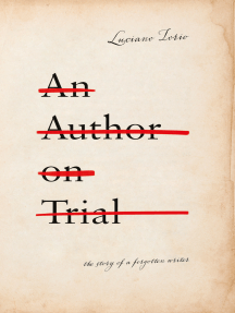 An Author on Trial: The Story of a Forgotten Writer
