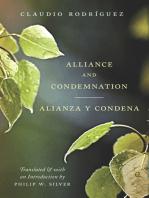 Alliance and Condemnation / Alianza y Condena