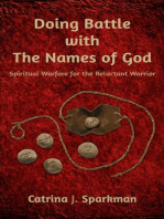 Doing Battle With the Names of God