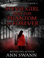 Stevie-Girl and the Phantom of Forever