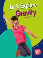 Let's Explore Gravity